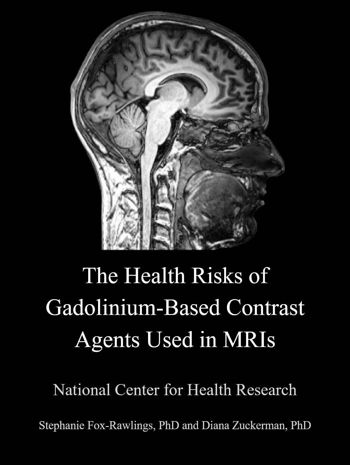 NCHR Report: The Health Risks of MRIs with Gadolinium-Based